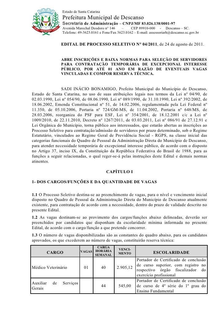 Estado de Santa Catarina                Prefeitura Municipal de Descanso                Secretaria de Administração – CNPJ...