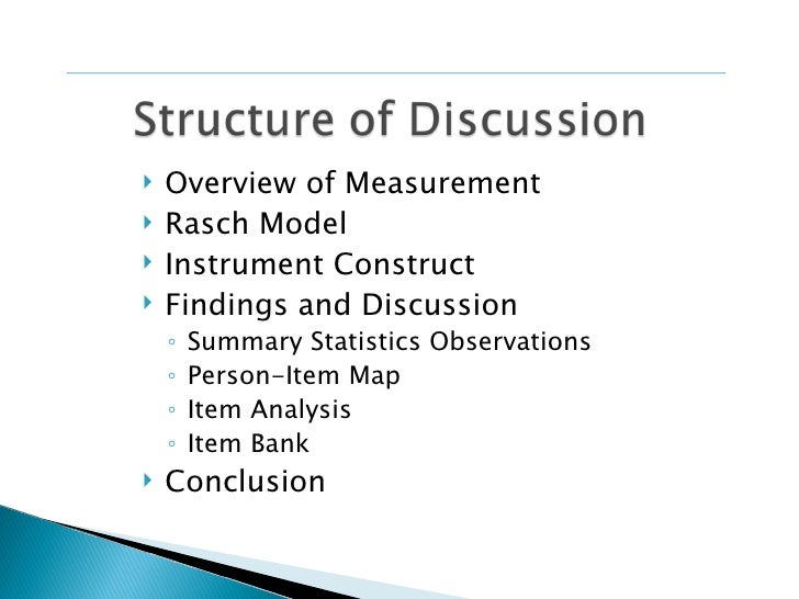    Overview of Measurement   Rasch Model   Instrument Construct   Findings and Discussion    ◦   Summary Statistics Ob...