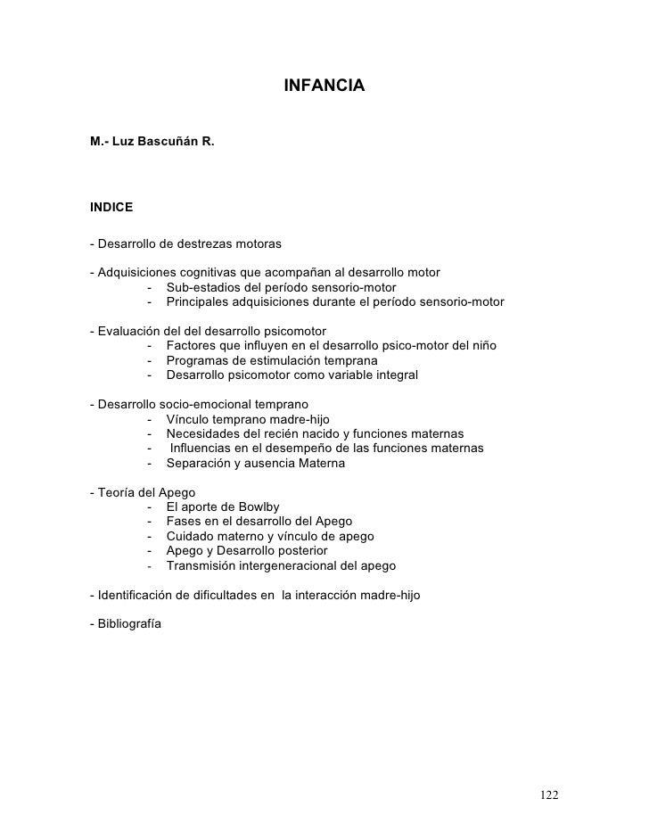 INFANCIA   M.- Luz Bascuñán R.     INDICE  - Desarrollo de destrezas motoras  - Adquisiciones cognitivas que acompañan al ...