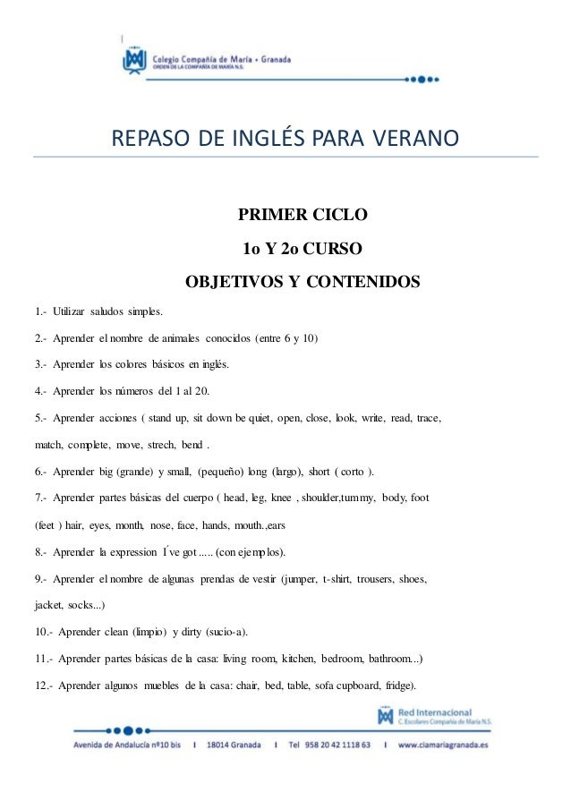 REPASO DE INGLÉS PARA VERANO PRIMER CICLO 1o Y 2o CURSO OBJETIVOS Y CONTENIDOS 1.- Utilizar saludos simples. 2.- Aprender ...