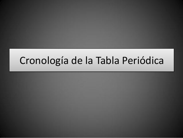 07 tabla peridica moderna cronologa de la tabla peridica urtaz Choice Image