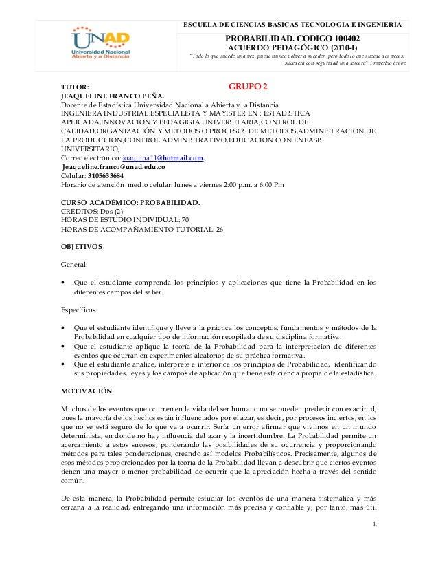 """ESCUELA DE CIENCIAS BÁSICAS TECNOLOGIA E INGENIERÍA PROBABILIDAD. CODIGO 100402 ACUERDO PEDAGÓGICO (2010-I) """"Todo lo que s..."""