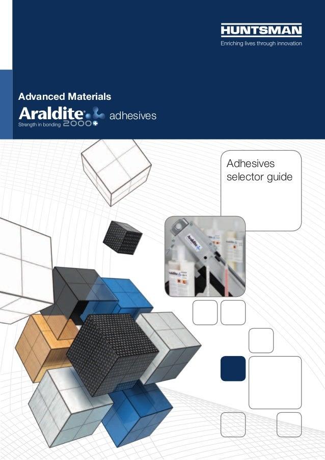 Advanced Materials adhesives Adhesives selector guide