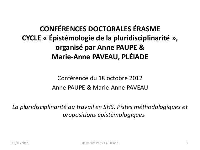 CONFÉRENCES DOCTORALES ÉRASME      CYCLE « Épistémologie de la pluridisciplinarité »,                organisé par Anne PAU...