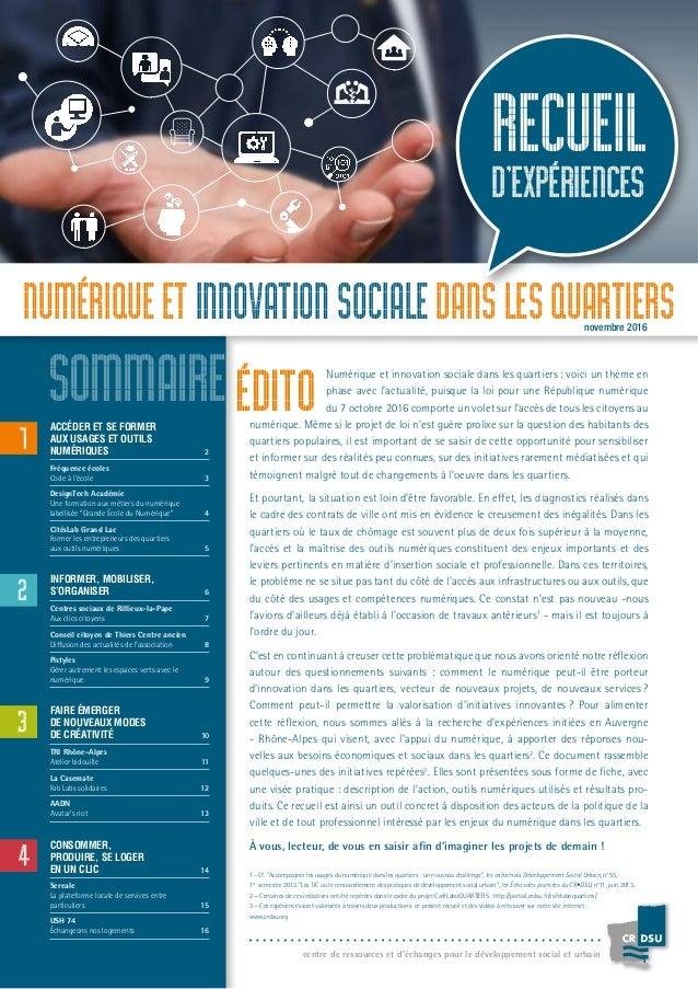 recueil d'expériences Numérique et innovation sociale dans les quartiers ACCÉDER ETSEFORMER AUX USAGES ET OUTILS NUMÉRIQ...