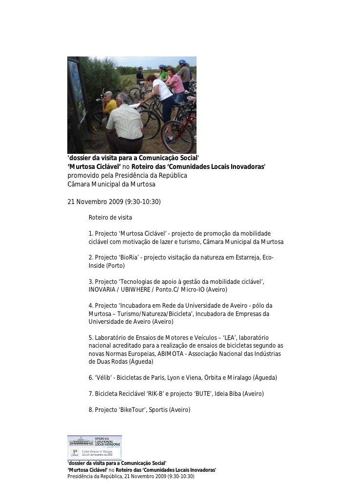 'dossier da visita para a Comunicação Social' 'Murtosa Ciclável' no Roteiro das 'Comunidades Locais Inovadoras' promovido ...