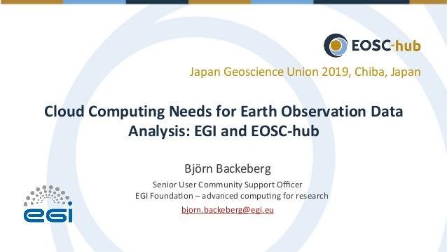 Björn Backeberg Senior User Community Support Officer EGI Founda?on – advanced compu?ng for research bjorn.backeberg@egi.eu ...