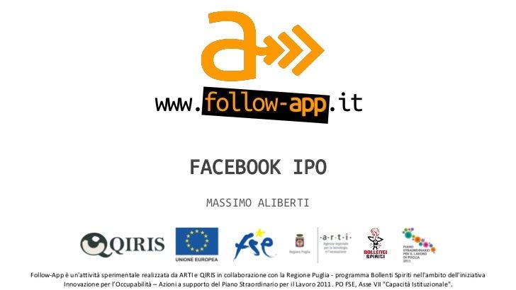 www.follow-app.it                                                                 FACEBOOK IPO                            ...