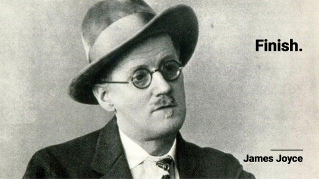 Finish.   James Joyce