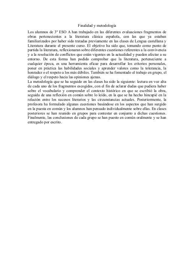 Finalidad y metodología Los alumnos de 3º ESO A han trabajado en las diferentes evaluaciones fragmentos de obras perteneci...
