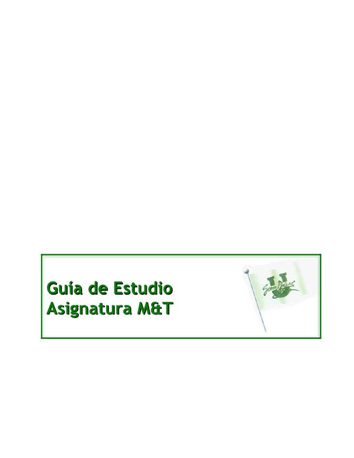 Guía de Estudio Asignatura M&T