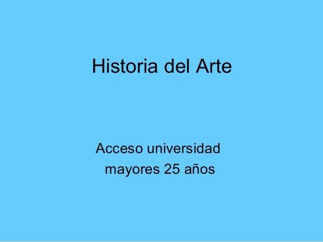 Historia del Arte  Acceso universidad mayores 25 años