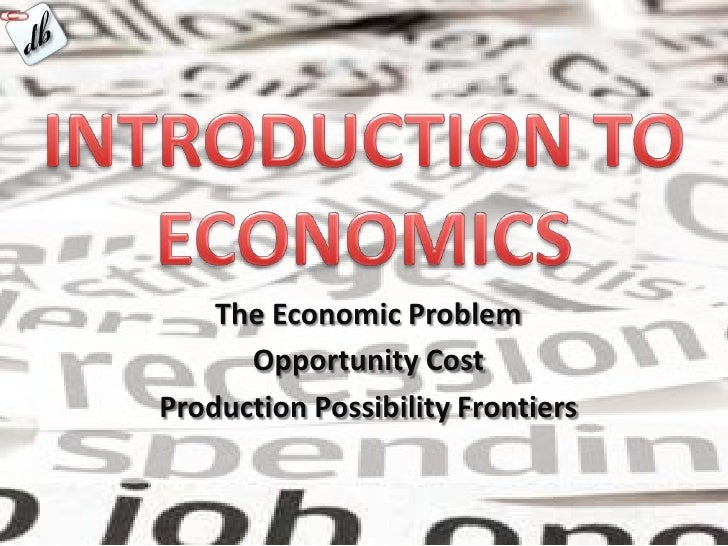 economics and the issue of opportunity cost