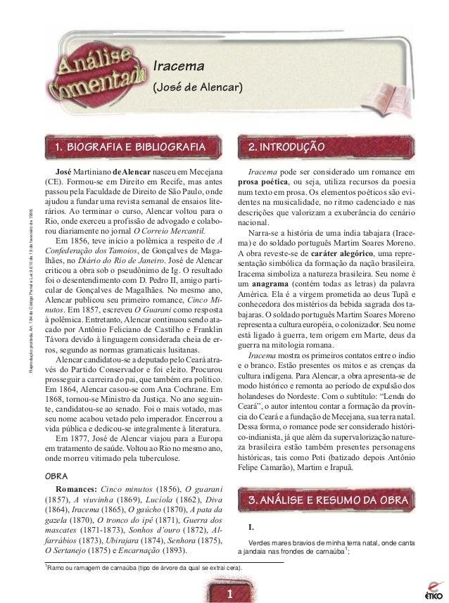 Iracema (José de Alencar)  Reprodução proibida. Art. 184 do Código Penal e Lei 9.610 de 19 de fevereiro de 1998.  1. BIOGR...