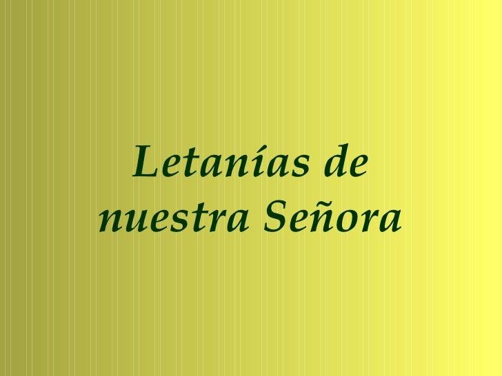 Letanías denuestra Señora