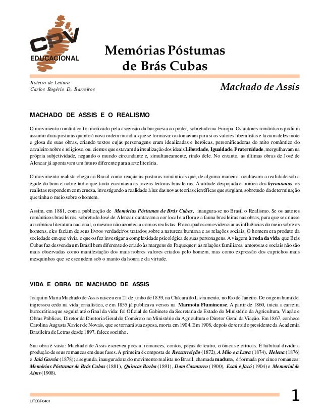 EDUCACIONAL  Memórias Póstumas de Brás Cubas  Roteiro de Leitura Carlos Rogério D. Barreiros  Machado de Assis  MACHADO DE...