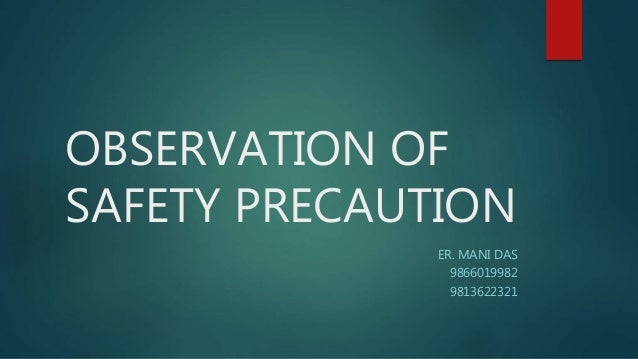 observation of safety precaution 1 638