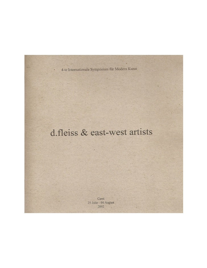 4-TE INTERNATIONALE SYMPOSIUM FUR MODERN KUNST / D.FLEISS & EAST-WEST ARTISTS (2002)