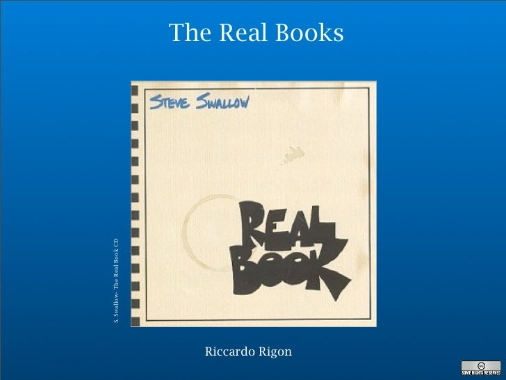 The Real Books   S. Swallow- The Real Book CD                                      Riccardo Rigon