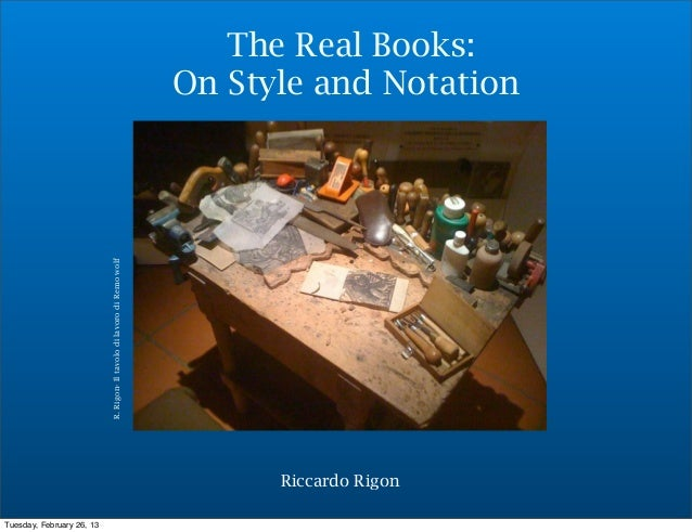 The Real Books:                                                                        On Style and Notation              ...