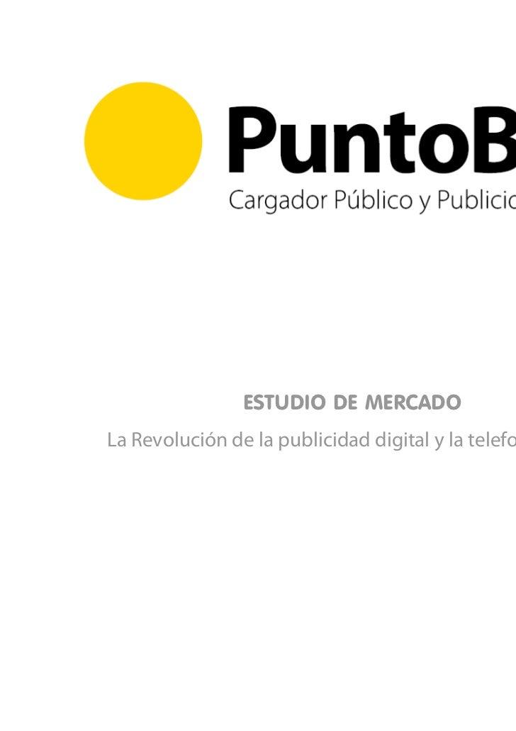 ESTUDIO DE MERCADOLa Revolución de la publicidad digital y la telefonía móvil