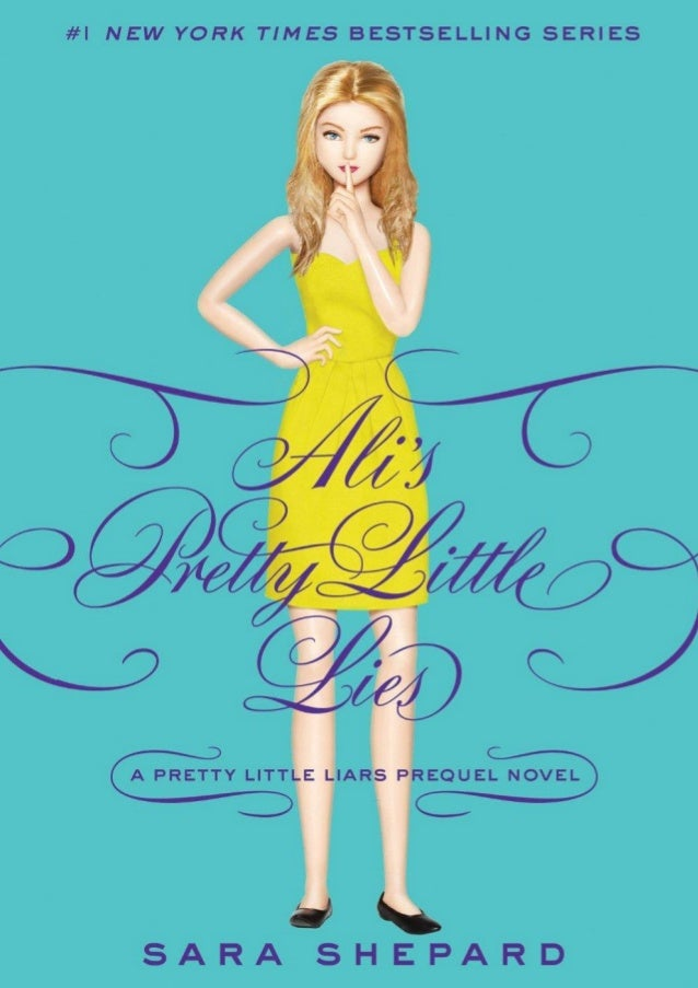 A PRETTY LITTLE LIARS PREQUEL NOVEL  SARA SHEPARD