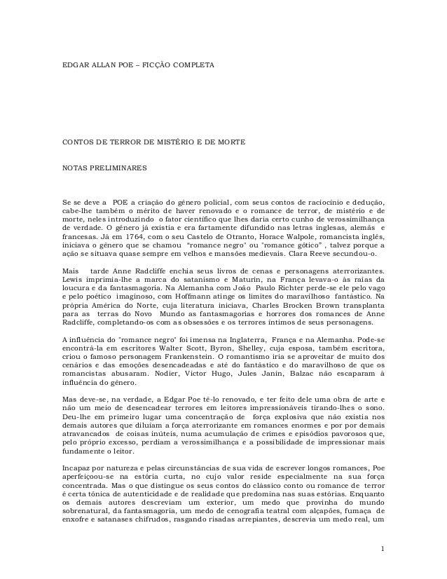 EDGAR ALLAN POE – FICÇÃO COMPLETA  CONTOS DE TERROR DE MISTÉRIO E DE MORTE NOTAS PRELIMINARES  Se se deve a POE a criação ...
