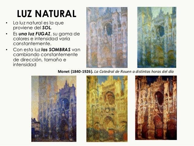 LUZ NATURAL • La luz natural es la que proviene del SOL. • Es una luz FUGAZ, su gama de colores e intensidad varía constan...