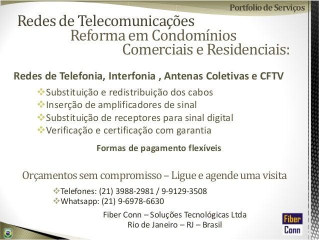 Redes de Telecomunicações Redes de Telefonia, Interfonia , Antenas Coletivas e CFTV Substituição e redistribuição dos cabo...