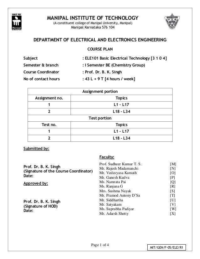 Page 1 of 4 MIT/GEN/F-05/ELE/R1 DEPARTMENT OF ELECTRICAL AND ELECTRONICS ENGINEERING COURSE PLAN Subject : ELE101 Basic El...