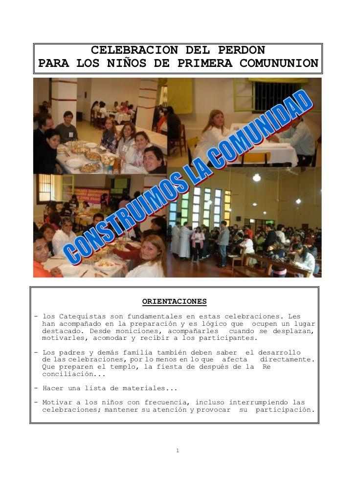 CELEBRACION DEL PERDONPARA LOS NIÑOS DE PRIMERA COMUNUNION                         ORIENTACIONES- los Catequistas son fund...