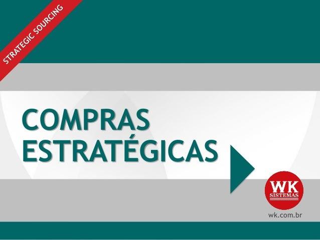 COMPRAS ESTRATÉGICAS wk.com.br