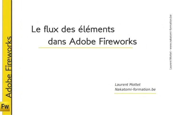 Formation Adobe Fireworks - Flux du document