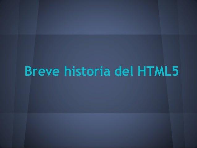 Breve historia del HTML5