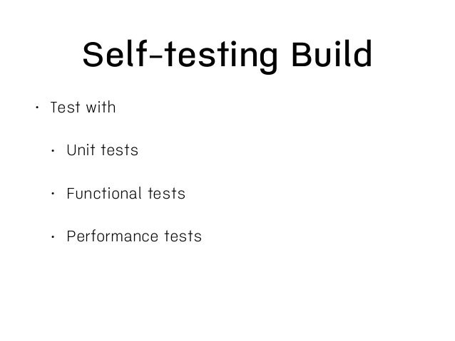 Every Commit Build • It's all about fast feedback • Small changes • Less to merge or fix