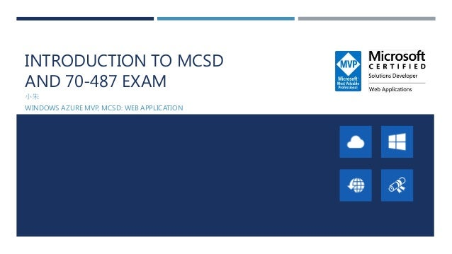 Mcsd and 70 487 exam blueprint introduction to mcsdand 70 487 examwindows azure mvp malvernweather Image collections