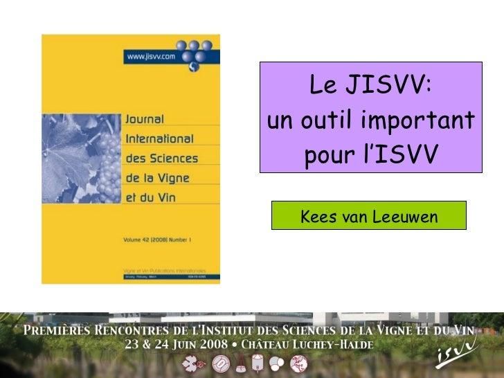 Le JISVV: un outil important pour l'ISVV Kees van Leeuwen