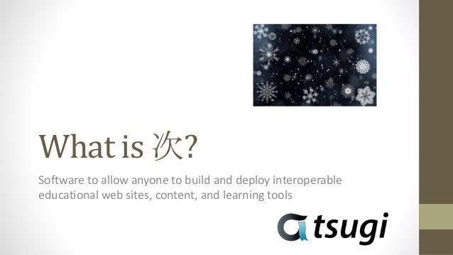 Tsugi Store Canvas Sakai Coursera Tsugi Moodle … Tsugi PHP Tsugi Java Tsugi Node MySQL Database Tsugi Console Python Test ...