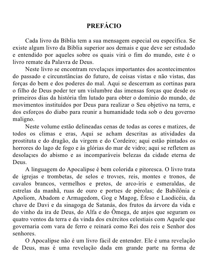 PREFÁCIO      Cada livro da Bíblia tem a sua mensagem especial ou específica. Seexiste algum livro da Bíblia superior aos ...