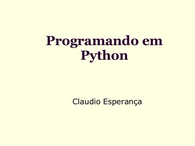 Programando em Python  Claudio Esperança