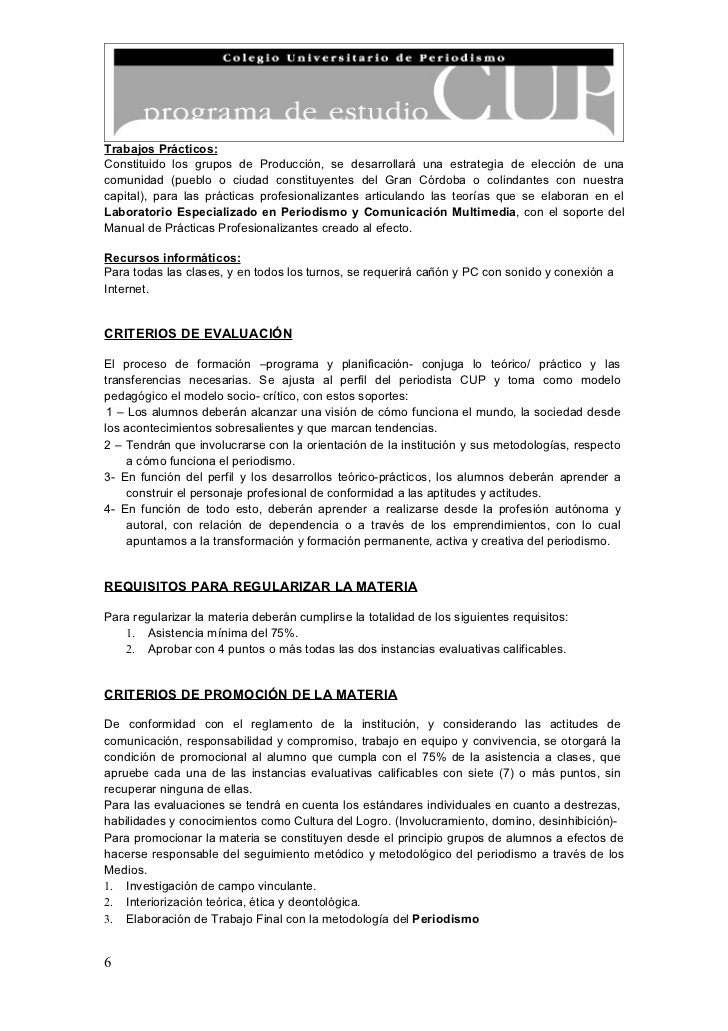 Trabajos Prácticos:Constituido los grupos de Producción, se desarrollará una estrategia de elección de unacomunidad (puebl...