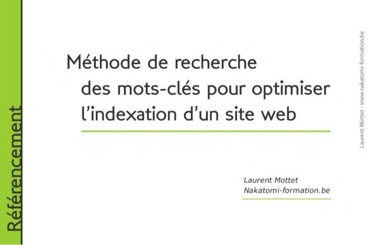 Formation référencement : Méthode de recherche des mots-clés pour réussir l'indexation de son site web. Formateur Laurent ...