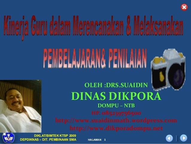 OLEH :DRS.SUAIDIN                           DINAS DIKPORA                                    DOMPU – NTB                  ...