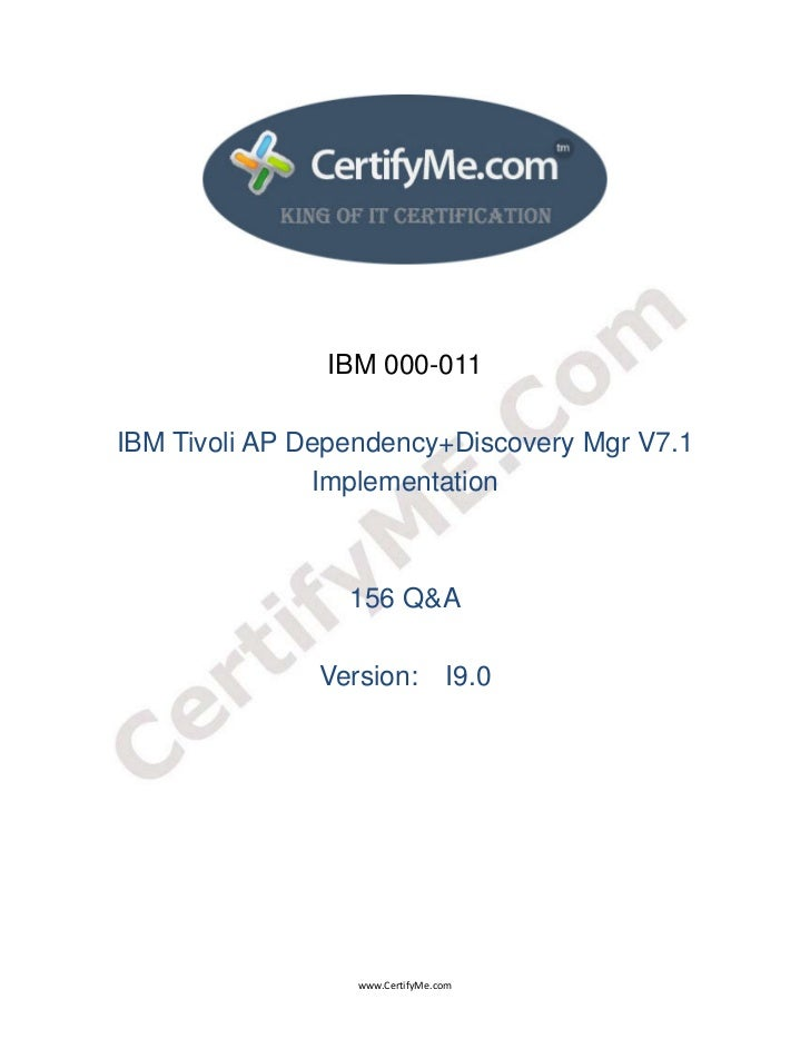 IBM 000-011    IBM Tivoli AP Dependency+Discovery Mgr V7.1                   Implementation         ...