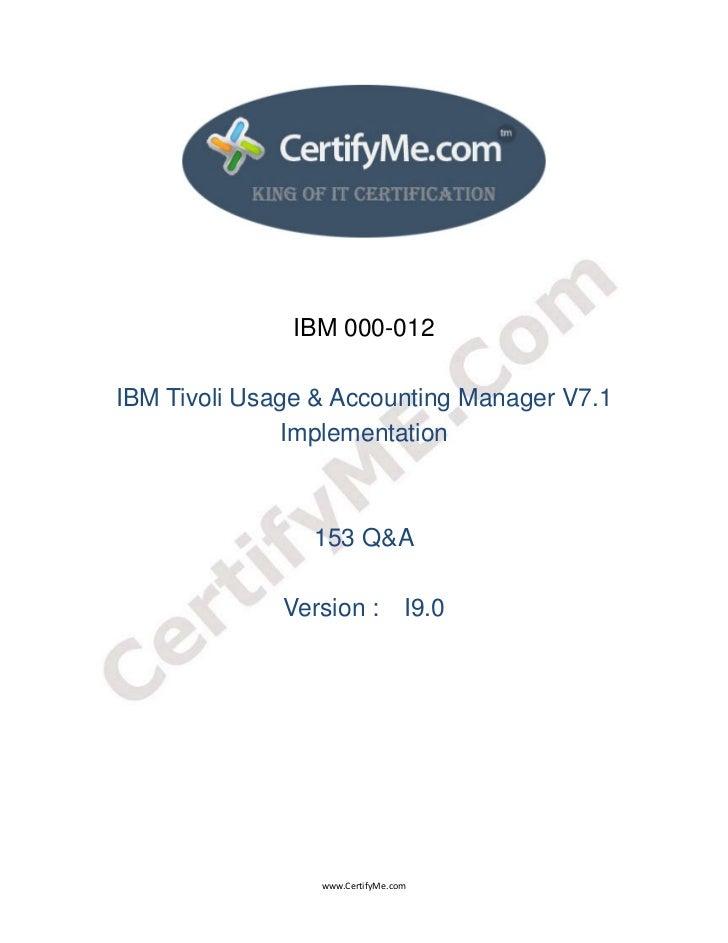 IBM 000-012    IBM Tivoli Usage & Accounting Manager V7.1                   Implementation          ...