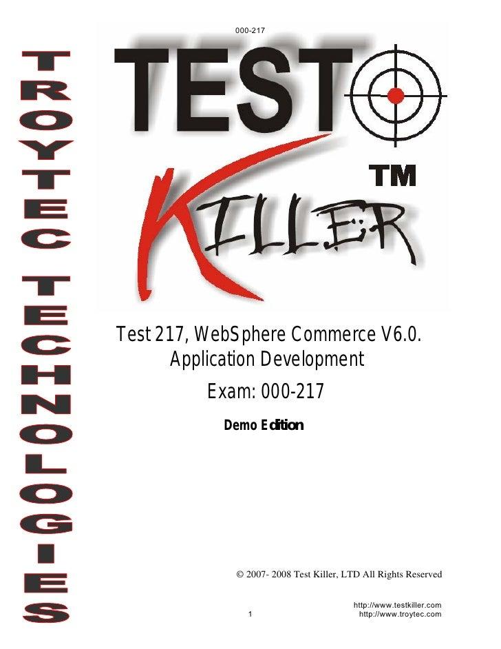 000-217     Test 217, WebSphere Commerce V6.0.        Application Development           Exam: 000-217            Demo Edit...