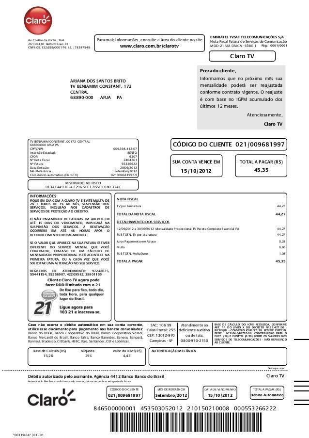 *00119434* / 01 - 01 0001 AUTENTICAÇÃO MECÂNICA Claro TV Destaque aqui Caso não ocorra o débito automático em sua conta co...