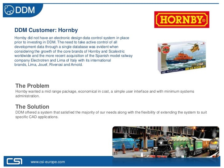 DDM Customer: HornbyHornby did not have an electronic design data control system in placeprior to investing in DDM. The ne...