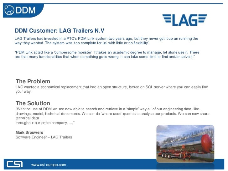 """DDM Customer: LAG Trailers N.VLAG Trailers had invested in a PTC""""s PDM Link system two years ago, but they never got it up..."""