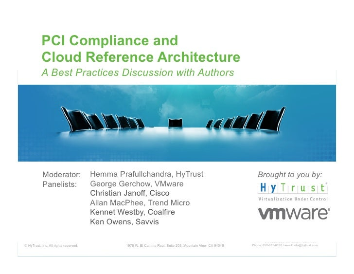 PCI Compliance and           Cloud Reference Architecture           A Best Practices Discussion with Authors           Mod...